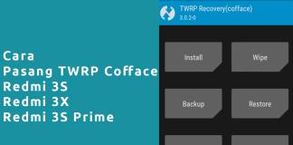 Cara Pasang TWRP Redmi 3S 3X 3s prime