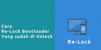 Cara Re-Lock Bootloader
