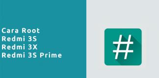 Cara Root Redmi 3S , Redmi 3X , Redmi 3S Prime