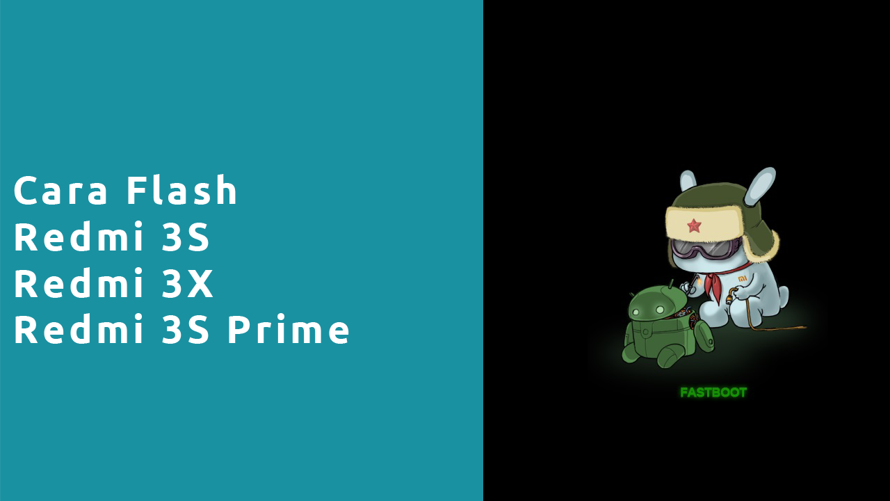 Cara Flash Redmi 3s 3x 3S Prime