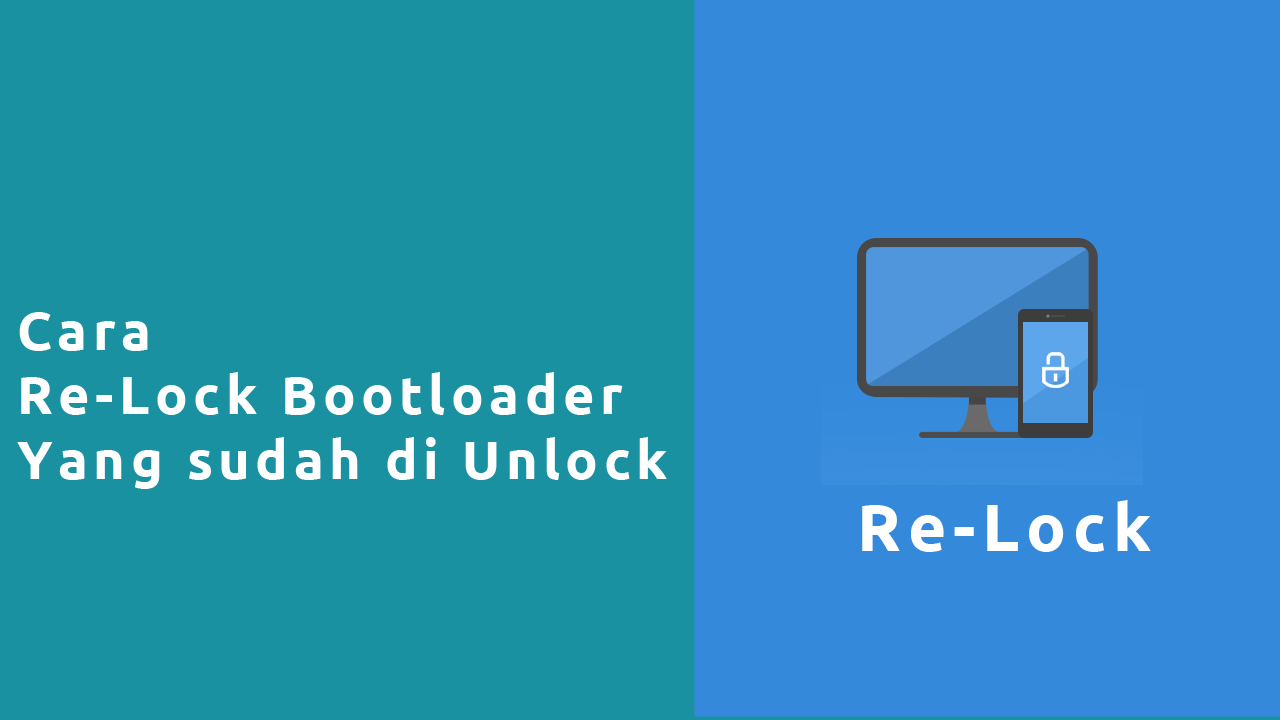 Cara Re-Lock Bootloader